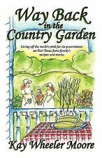 Way Back in the Country Garden: Living off the earth's yield for six generations