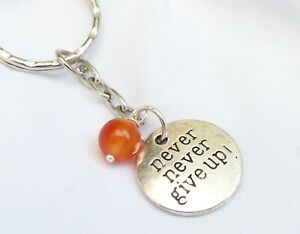 Never Give Up Quote Keyring with Carnelian Motivation Gemstone - Bag Charm