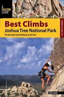 Best Climbs Joshua Tree National Park: The Best Sport And Trad Routes In The Par
