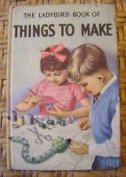 Vintage Matt Ladybird Book - Things To Make - Series 633 - 2/6 net -VGC