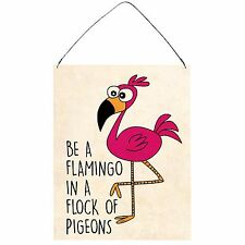 Be The Flamingo Funny Pink Retro Vintage Wall Metal Plaque Sign 15x20cm