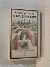 IL MALE OSCURO Giuseppe Berto Rizzoli BUR 200 1977 libro romanzo narrativa di