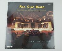[SOUL/GOSPEL]~NM LP~Rev. CLAY EVANS~& FELLOWSHIP CHOIR~NEW Never Open 1990