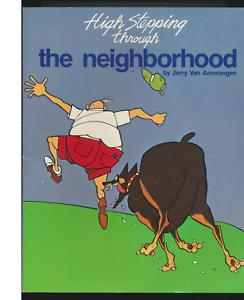 High Stepping Through The Neighborhood, Jerry Van Amerongen Cartoons, Paperback