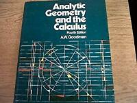 Analytical Geometry and Calculus Hardcover A. W. Goodman