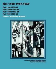 FIAT 1100 1200 1100D 1100R D R Owners Repair Service Workshop Manual Handbook