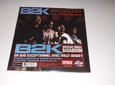 B2K feat Willy Denzey - badaboom - cd single 2004 (neuf scellé)