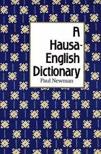 A Hausa-English Dictionary by Professor Newman, Paul: Used