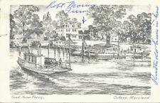 Oxford MD * Tred Avon Ferry  *  J.B. Moll Publisher  1965
