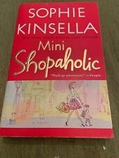 Shopaholic: Mini Shopaholic 6 by Sophie Kinsella (2011, Paperback)