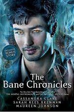 The Bane Chronicles,Cassandra Clare, Sarah Rees Brennan, Maureen Johnson