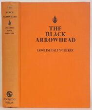 1929 THE BLACK ARROWHEAD: LEGENDS OF LONG ISLAND NEW YORK Caroline Snedeker