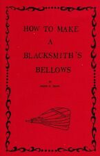How to Make A Blacksmith's Bellows/Blacksmithing/Forge