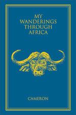 Signed Book, MY WANDERINGS AFRICAN Hunting Tanzania Angola Botswana Zambia Lions