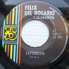 FELIX DEL ROSARIO Latin 45 Caperucita BORINQUEN GUAGUANCO Excellent VG++ DD216