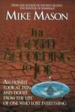 The Gospel According to Job  Mason, Mike  Good  Book  0 Hardcover