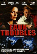 EAUX TROUBLES  / JEFF FAHEY - CARRIE-ANNE MOSS /*/ DVD ACTION NEUF/CELLO
