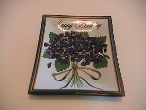 HAPPY BIRTHDAY BOUQUET OF VIOLET FLOWERS CIGARETTE SMOKING BENT GLASS ASH TRAY