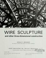 Wire Sculpture and Other Three Dimensional Construction by Gerald F. Brommer