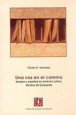 Una voz en el camino. Empleo y equidad en América Latina: 40 años de búsqueda (S