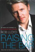 Raising the Bar by Rob Lloyd