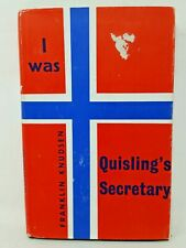 I WAS QUISLING'S SECRETARY by Franklin Knudsen Norway Norwegian History WWII WW2
