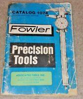 Fowler Precision Tools Catalog 1074 - 1974