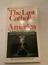 1982 The Last Catholic In America by John R Powers Warner Paperback