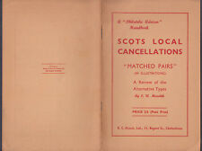 Scots Local Cancellations Booklet; by C.W.Meredith; pub'd R.C.Alcock