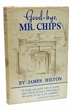 Signed First Edition of Good-bye Mr Chips by James Hilton 1934