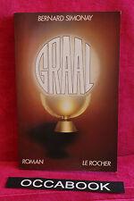 GRAAL - Bernard Simonay [Broché]