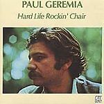 Hard Life Rockin' Chair by Paul Geremia (CD, Apr-2000, Genes Records)