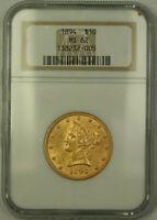 1894 Liberty $10 Ten Dollar Gold Eagle Coin NGC MS-62 (A)