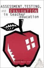 Assessment, Testing and Evalution in Teacher Education (Social and Policy Issues