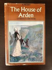 THE HOUSE OF ARDEN by E. NESBIT - J.M. DENT & SONS - H/B D/W - 1967