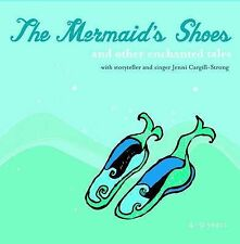 The Mermaid's Shoes: and Other Enchanted Tales by Jenni Cargill-Strong CD NEW