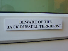 Jack Russell TERRIERIST Door / Gate Funny Dog Sign