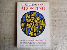 Rileggiamo Sant'Agostino di Mons. Antonio Iannucci - Arcivescovo Pescara Penne