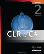 CLR Via C#: Applied .NET Framework 2.0 Programming,Jeffrey Richter