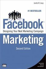 Facebook Marketing: Designing Your Next Marketing Campaign (2nd Edition) (Que Bi