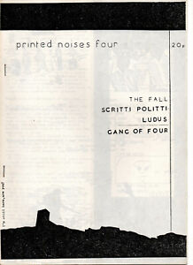 PRINTED NOISES No4 ~ 1980 Manchester fanzine. Fall, Gang of 4, Punk. NM.