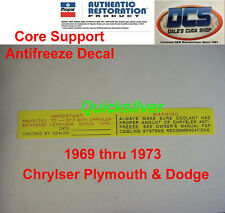 1969 1973 Chrysler Dodge Antifreeze Radiatior Core Support Decal NEW