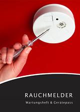 Rauchmelder Wartungsheft & Gerätepass - Wartungsbuch für Eigentümer und Mieter