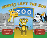 """""""Monkey Left the Zoo"""" Children's Book Fun Characters Lesson Kids Best Seller NEW"""