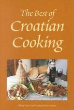 The Best of Croatian Cooking Hippocrene International Cookbooks