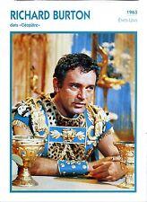 """Fiche Cinéma Acteur. Actor Card. Richard Burton """"Cléopâtre"""" USA 1963"""