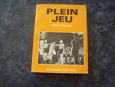 livre  PLEIN JEU suivi de patrouilles en action  - Pierre DELSUC (scoutisme)