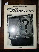 PANTALEONE Michele  Antimafia occasione mancata Torino Einaudi 1970