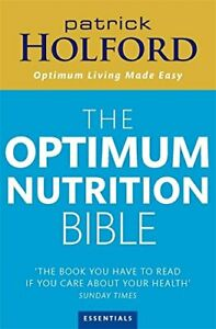 The Optimum Nutrition Bible: The Book You Hav..., Holford BSc  DipION  Paperback