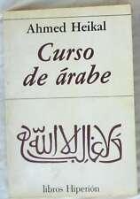 CURSO DE ARABE - AHMED HEIKAL - ED. HIPERIÓN 1994 - VER INDICE